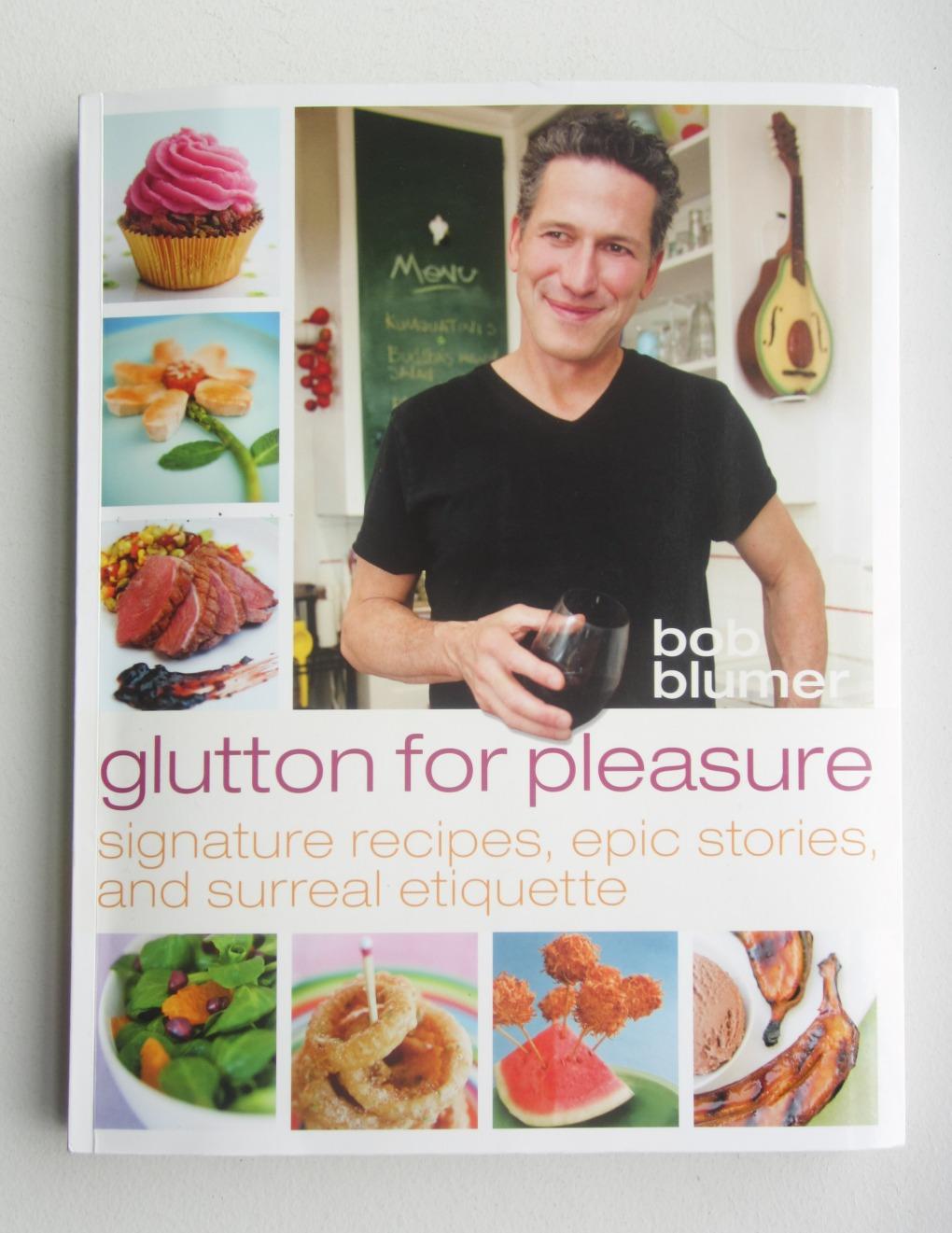 Glutton for Pleasure by Bob Blumer